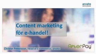 content-marketing-fr-e-handel-frukostseminarium-dibs-och-arvato-financial-solutions-26-april-2016-1-638.jpg